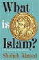 What is Islam: Pretext, Text, Context