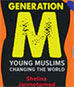 Meet Generation M: The Young, Affluent Muslims Changing the World