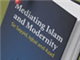 Islam's Compatibility with Modernity: Critical Response by Scholarly Works
