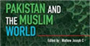 Review: This book places Pakistan in the context of the intellectual and political currents in the Muslim World stretching from West Asia to Southeast Asia