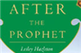 Why We Need To Read 'After the Prophet' Amidst Today's Shia-Sunni Divide