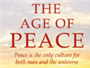 Peace for the Sake of Peace: The Age Of Peace: Contents, Foreword and Chapter 1