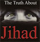 Jihad, The Most Abused Term of Islam, Used by One and All to Justify and Legitimize Their Actions